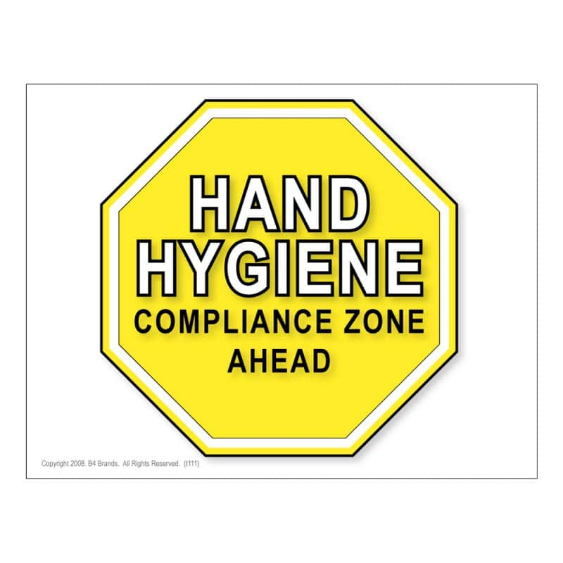 Hand Hygiene Compliance Zone Ahead Poster 10 Pack
