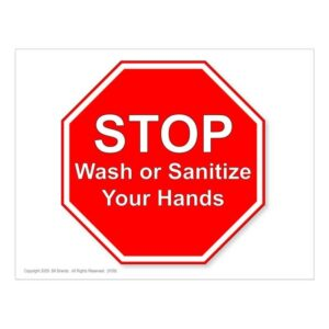STOP. Wash or Sanitize Your Hands